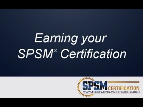 SPSM Certification: The Purchasing Certification for Real Workplace Results