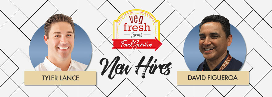 Veg Fresh Farms National Foodservice Sales Team Welcomes New Hires